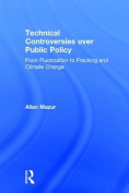 Technical Controversies over Public Policy
