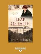 Leap of Faith  [Large Print]