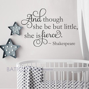BATTOO Baby Girl Nursery Wall Decal Quote - And Though She Be But Little She Is Fierce Wall Decal Nursery Decor