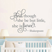 BATTOO And though she be but little she is fierce - Nursery Wall Decal - Shakespeare Quote Vinyl Lettering Girls Nursery Decor