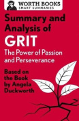 Summary and Analysis of Grit