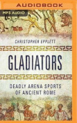 Gladiators [Audio]