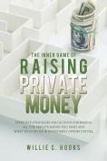 The Inner Game of Raising Private Money