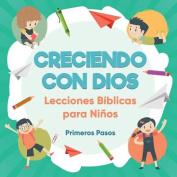 Creciendo Con Dios [Spanish]