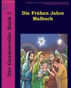 Die Fruhen Jahre Malbuch [GER]