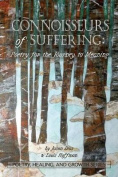 Connoisseurs of Suffering