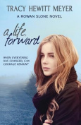 A Life, Forward (Rowan Slone)