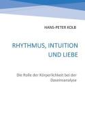 Rhythmus, Intuition Und Liebe [GER]