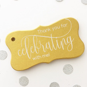 Thank you for Celebrating with me Tags, Birthday Favour Tags, Graduation Favour Tags