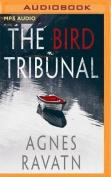 The Bird Tribunal [Audio]