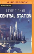 Central Station [Audio]