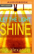 Let the Light Shine [Audio]