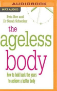 The Ageless Body [Audio]