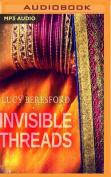 Invisible Threads [Audio]