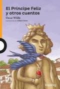 El Principe Feliz y Otros Cuentos / The Happy Prince and Other Stories (Spanish Edition)  [Spanish]