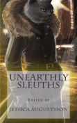 Unearthly Sleuths