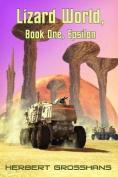 Lizard World, Book 1, Epsilon City