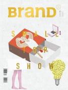 BranD No.31: Small Top Show
