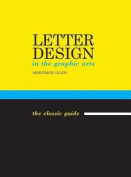 Letter Design in the Graphic Arts [Spanish]