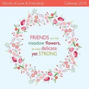 Words of Love & Friendship Wall Calendar 2018