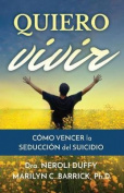 Querer Vivir [Spanish]