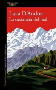 La Sustancia del Mal / Beneath the Mountain [Spanish]