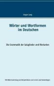Worter Und Wortformen Im Deutschen [GER]