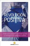 Revolucion Positiva [Spanish]