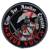 Deus Vult Time for Another Crusade Templar Knight in God Wills HOOK Patch