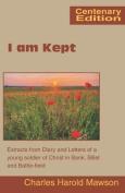 I am Kept