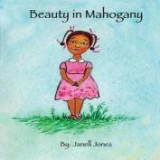Beauty in Mahogany