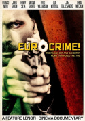 Eurocrime! The Italian Cop and Gangster Films That Ruled the '70s [Region 2]