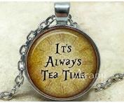 It's always tea time art pendant, It's always tea time, Pendant