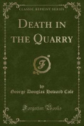 Death in the Quarry