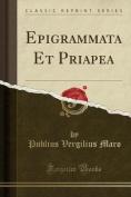 Epigrammata Et Priapea  [FRE]