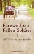 Farewell to a Fallen Soldier