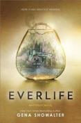Everlife (Everlife Novel)
