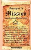 Accomplir La Mission [FRE]