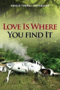 Love Is Where You Find It