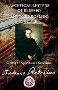 Ascetical Letters of Blessed Antonio Rosmini Vol. VIII