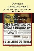 Prensa Tradicional y Liderazgos Populares En Brasil [Spanish]