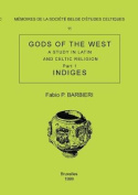 Memoire N11 - Gods of the West. a Study in Latin and Celtic Religion