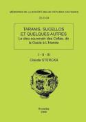 Memoires N22-23-24 - Taranis, Sucellos Et Quelques Autres  [FRE]