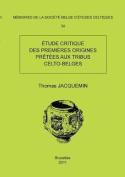 Memoire N34 - Etude Critique Des Premieres Origines Pretees Aux Tribus Celto-Belges [FRE]