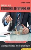 Erfolg ALS Immobilienmakler [GER]