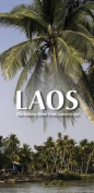 Laos: And the Mekong River
