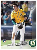 2017 Topps Now #120 TWO-RUN, WALK-OFF HOMER - RYON HEALY Oakland Athletics
