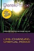 Life-Changing Spiritual Power