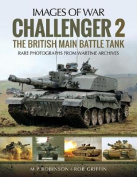 Challenger: The British Main Battle Tank