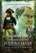 Napoleon's Commentaries on Julius Caesar